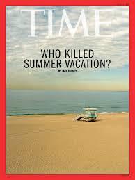 Who killed summer vacation